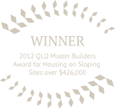 2012 QLD Master Builders Award for Housing on Sloping Sites over $426,000