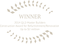 2014 QLD Master Builders Construction Award for Refurbishment / Renovation Up to $2 million